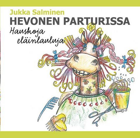 Hevonen parturissa, hauskoja eläinlauluja, Jukka Salminen