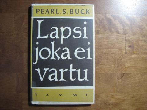 Lapsi joka ei vartu, Pearl S. Buck