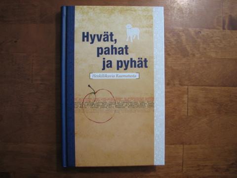 Hyvät, pahat ja pyhät, henkilökuvia Raamatusta, Päivi Karri, Sirkku Nyström