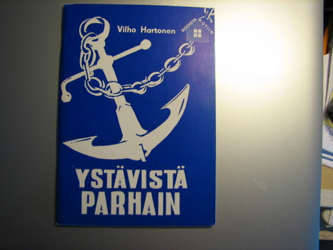Ystävistä parhain, Vilho Hartonen