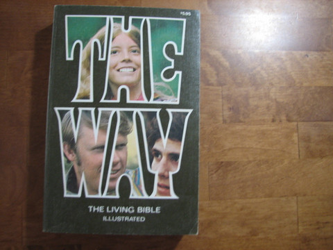 The way, The Living Bible illustrated