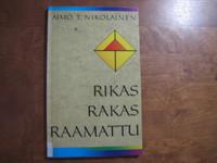Rikas, rakas Raamattu, Aimo T. Nikolainen