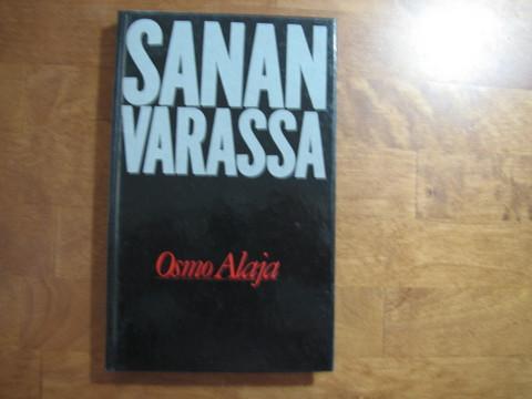 Sanan varassa, Osmo Alaja