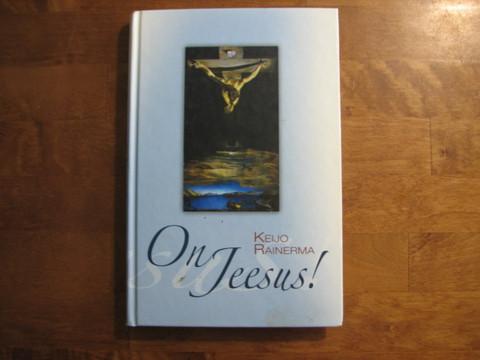 On Jeesus, Keijo Rainerma