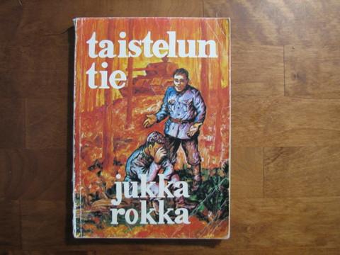 Taistelun tie, Jukka Rokka