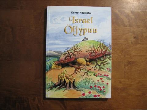 Israel Öljypuu, juuri ja oksat, Osmo Haavisto