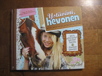 Ystäväni, hevonen, Tinne R. Kamm, Laura Hammer Jakobsen