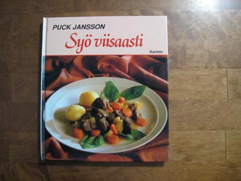 Syö viisaasti, Puck Jansson