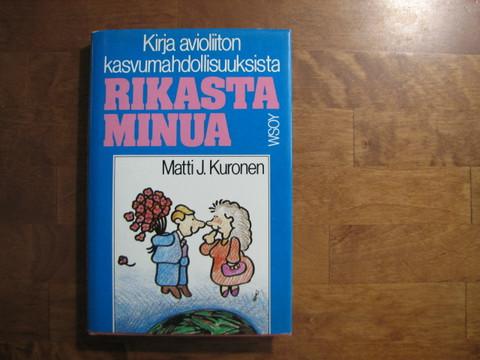 Rikasta minua, kirja avioliiton kasvumahdollisuuksista, Matti J. Kuronen