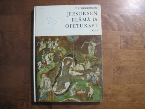 Jeesuksen elämä ja opetukset, keskikoulun toisen luokan uskontokirja, T.P. Virkkunen