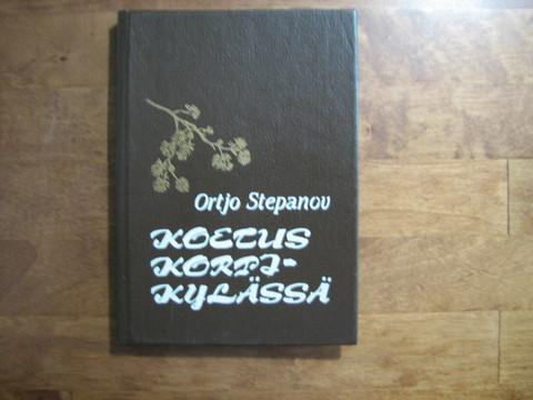 Koetus korpikylässä, Ortjo Stepanov