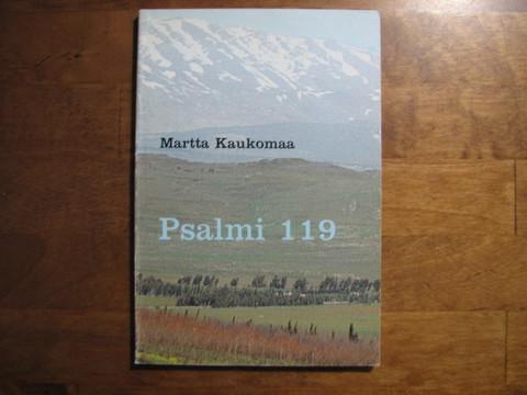 Psalmi 119, Martta Kaukomaa