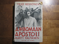 Ambomaan apostoli Martti Rautanen, Yrjö Kohonen