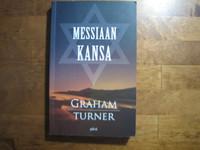 Messiaan kansa, Graham Turner