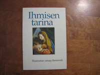 Ihmisen tarina, Raamatun sanoja ihmisestä, Tarja Sinervo (toim.)