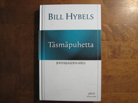 Täsmäpuhetta, johtajuuden kieli, Bill Hybels