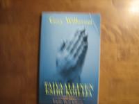 Taivaallinen esirukoilija, Gary Wilkerson