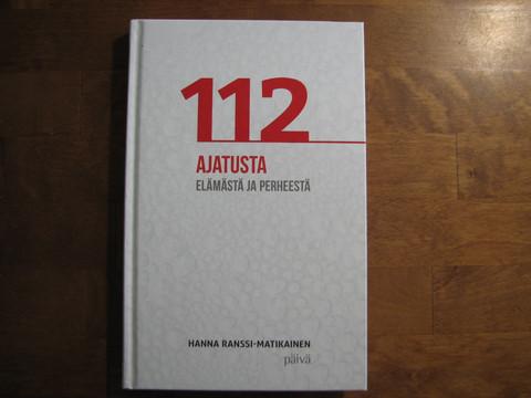 112 ajatusta elämästä ja perheestä, Hanna Ranssi-Matikainen