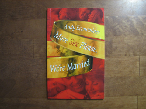 More sex please, we´re married, Andy Economides