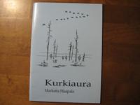 Kurkiaura, Marketta Haapala
