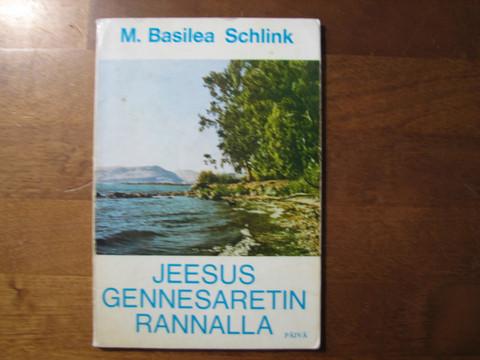 Jeesus Gennesaretin rannalla, M. Basilea Schlink