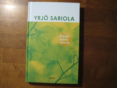 Psalmimietiskelyjä, Yrjö Sariola