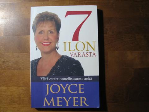 7 ilon varasta, Joyce Meyer