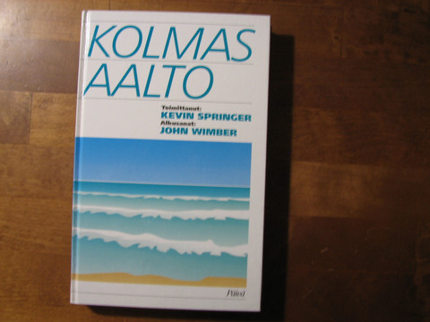 Kolmas aalto, John Springer (toim.)