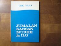 Jumalan kansan murhe ja ilo, Osmo Tiililä