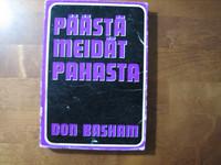 Päästä meidät pahasta, Don Basham