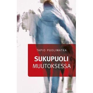 Sukupuoli muutoksessa, Tapio Puolimatka
