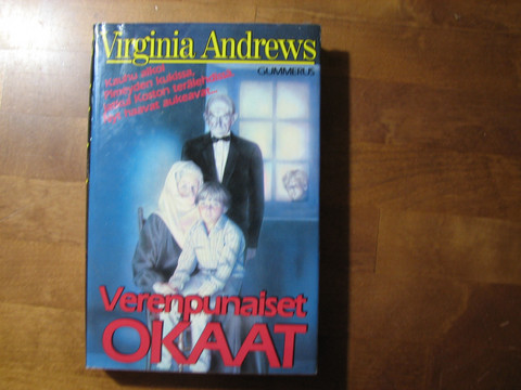 Verenpunaiset okaat, Virginia Andrews