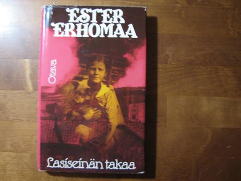 Lasiseinän takaa, Ester Erhomaa