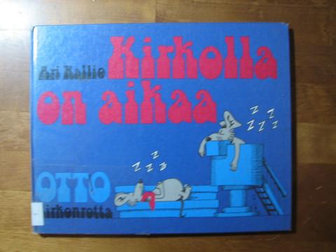 Kirkolla on aikaa, Ari Kallio