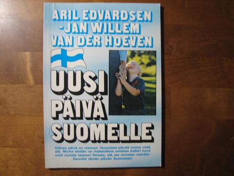 Uusi päivä Suomelle, Aril Edvardsen, Jan Willem van der Hoeven