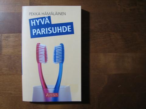 Hyvä parisuhde, Pekka Hämäläinen