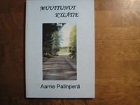 Muuttunut kylätie, Aarne Palinperä