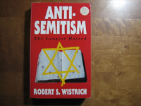 Antisemitism, The Longest Hatred, Robert S. Wistrich