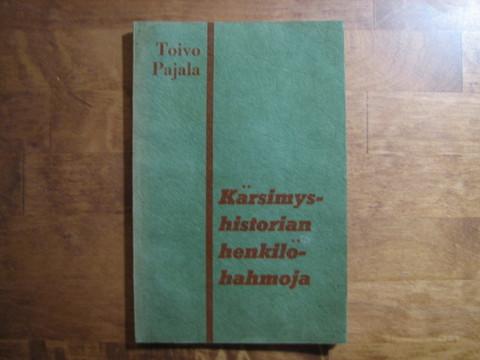 Kärsimyshistorian henkilöhahmoja, Toivo Pajala