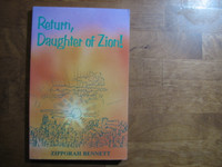 Return, Daughter of Zion, Zipporah Bennett