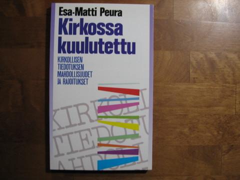 Kirkossa kuulutettu, Esa-Matti Peura