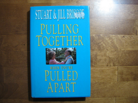 Pulling together, when you´re pulled apart, Stuart&Jill Briscoe