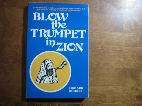 Blow the Trumpet in Zion, Richard Booker