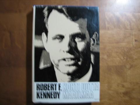 Kohti uutta maailmaa, Robert F. Kennedy