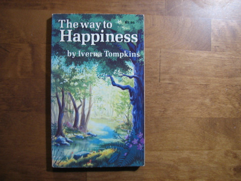 The way to happiness, Iverna Tompkins