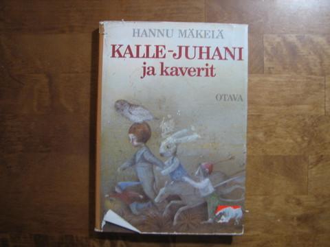 Kalle-Juhani ja kaverit, Hannu Mäkelä