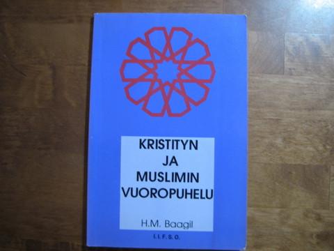 Kristityn ja muslimin vuoropuhelu, H.M. Baagil