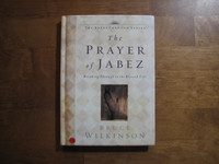 The Prayer of Jabez, Bruce Wilkinson