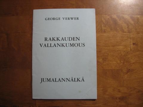 Rakkauden vallankumous, Jumalannälkä, George Verwer