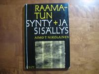 Raamatun synty ja sisällys, Aimo T. Nikolainen